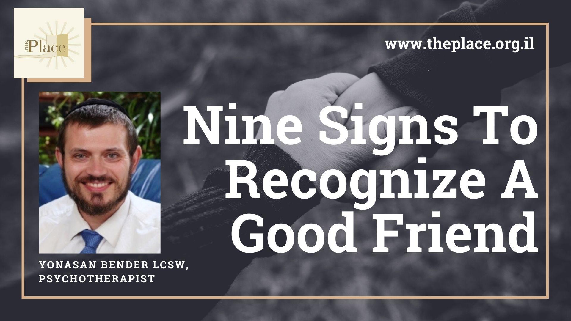 Nine Signs To Spot A Good Friend