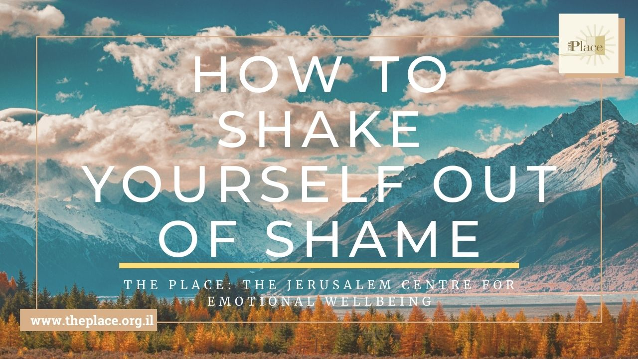How To Shake Yourself Out of Shame